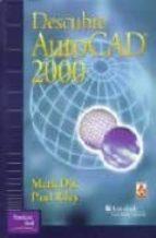 DESCUBRE AUTOCAD 2000