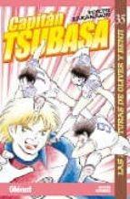 Capitán Tsubasa 35: Las aventuras de Oliver y Benji (Shonen Manga)