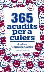 365 ACUDITS PER A CULERS