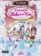 El Secret De Les Fades De La Neu (TEA STILTON. TAPA DURA)