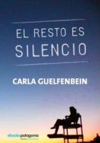 EL RESTO ES SILENCIO (EBOOK)