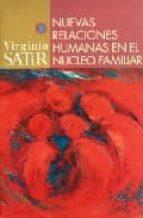 NUEVAS RELACIONES HUMANAS EN EL NUCLEO FAMILIAR