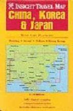 CHINA, KOREA & JAPAN (INSIGHT TRAVEL MAP)