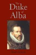 the duke of alba-henry kamen-9780300102833