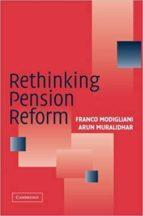 rethinking pension reform franco modigliani 9780521676533