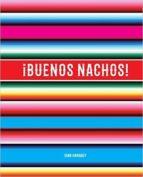 ¡buenos nachos! gina hamadey 9780989888233