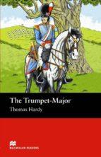 macmillan readers beguinner: trumpet major, the-john escott-9781405072533