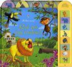 ¡que zoo tan ruidoso! (¡mi libro suena!) 9781409516033