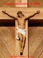 vincere attraverso la fede (ebook)-9781507154533