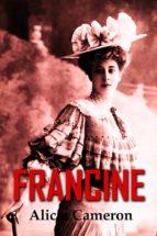 francine (ebook) alex nkenchor uwajeh 9781547501533