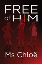 Free of Him (English Edition)