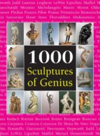 1000 SCUPLTURES OF GENIUS (EBOOK)
