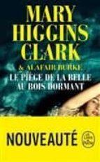 le piege de la belle au bois dormant mary higgins clark alafair burke 9782253237433