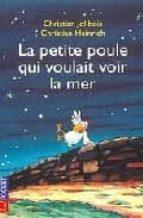 Descarga gratuita de libros más vendidos La petite poule qui voulait voir la mer