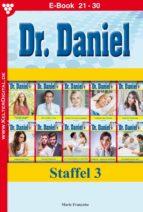 DR. DANIEL STAFFEL 3 - ARZTROMAN