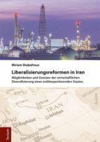 LIBERALISIERUNGSREFORMEN IN IRAN