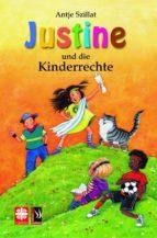 justine und die kinderrechte (ebook) antje szillat 9783943199833