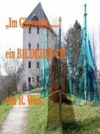 """""""im glaswald…"""" (ebook) r. weis 9783958304833"""