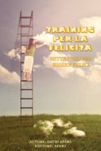 training per la felicità (ebook) david apawi napoletani 9783962556433