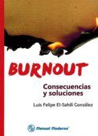 burnout: consecuencias y soluciones-luis felipe el-sahili gonzalez-9786074485233