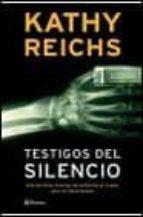libro testigos del silencio de kathy reichs
