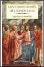 las confesiones del joven dios-santiago martin-9788408033233