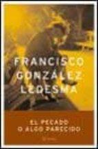 El pecado o algo parecido (Autores Españoles e Iberoamericanos)