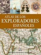 atlas de los exploradores españoles-9788408086833
