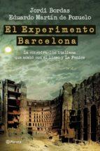 el experimento barcelona (ebook) eduardo martin de pozuelo jordi bordas 9788408102533