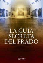 la guía secreta del prado (ebook)-javier sierra-9788408114833