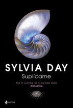 suplicame sylvia day 9788408115533