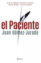 el paciente (ebook)-juan gomez-jurado-9788408124733