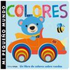 mi pequeño mundo: colores 9788408126133