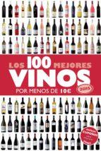 los 100 mejores vinos por menos de 10 euros, 2015-alicia estrada alonso-9788408132233
