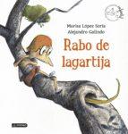 rabo de lagartija (premio apel.les 2014) marisa lopez soria 9788408136033