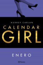 calendar girl. enero (ebook) audrey carlan 9788408160533
