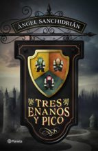 tres enanos y pico-angel sanchidrian-9788408171133