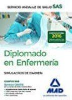 diplomado en enfermería del servicio andaluz de salud. simulacros de examen 9788414201633