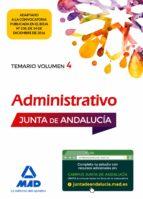 administrativo de la junta de andalucia turno libre: temario volumen 4 9788414203033