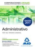 administrativos de las corporaciones locales: test del temario general-9788414206133