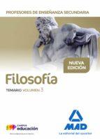 profesores de enseñanza secundaria filosofía temario volumen 3-9788414209233