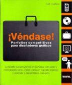 ¡vendase!: porfolios competitivos para diseñadores graficos-cath caldwell-9788415053033