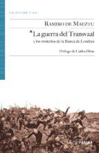 la guerra del transvaal-ramiro de maeztu-9788415065333