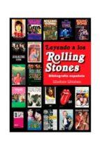 leyendo a los rolling stones: la bibliografia española mariano muniesa 9788415191933