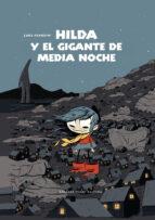 hilda y el gigante de media noche-lucke pearson-9788415208433