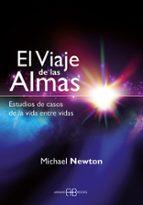 el viaje de las almas michael newton 9788415292333
