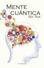 mente cuantica felix toran 9788415306733