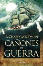 cañones de guerra richard woodman 9788415433033