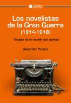 Los novelistas de la gran guerra Ordenadores Descargar Gratis PDF