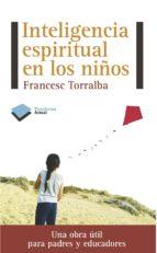 inteligencia espiritual en los niños-francesc torralba-9788415577133